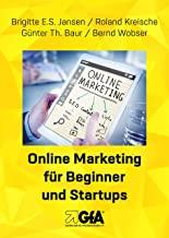Online Marketing für Beginner und StartUps Ebook Teil 1