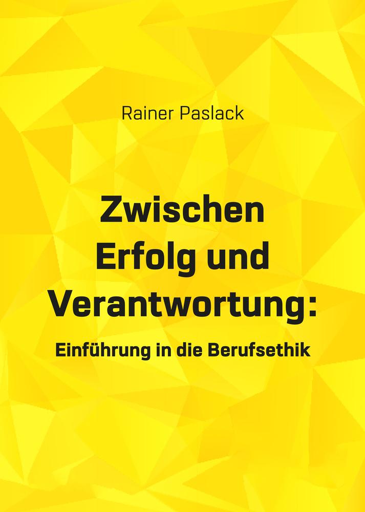 Paslack - Zwischen Erfolg und Verantwortung